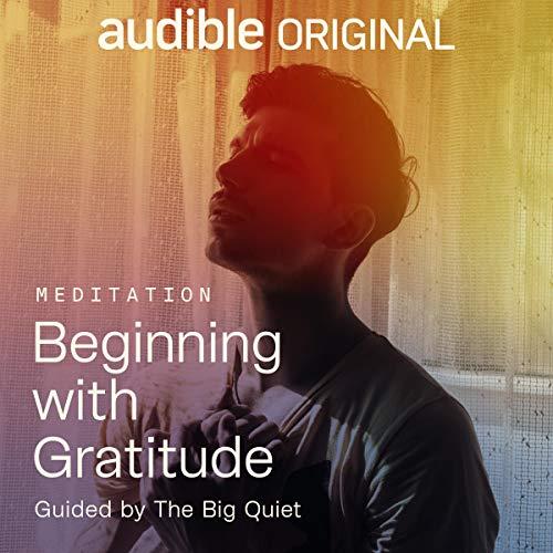Beginning with Gratitude audiobook cover art