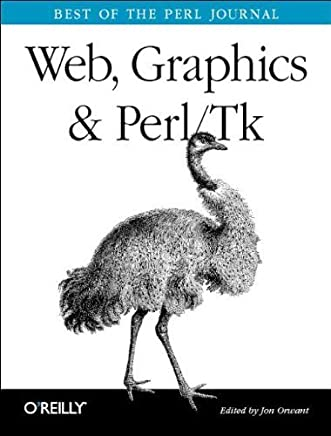 Web, Graphics & Perl TK: Best of the Perl Journal by OReilly Media (2003-03-20)