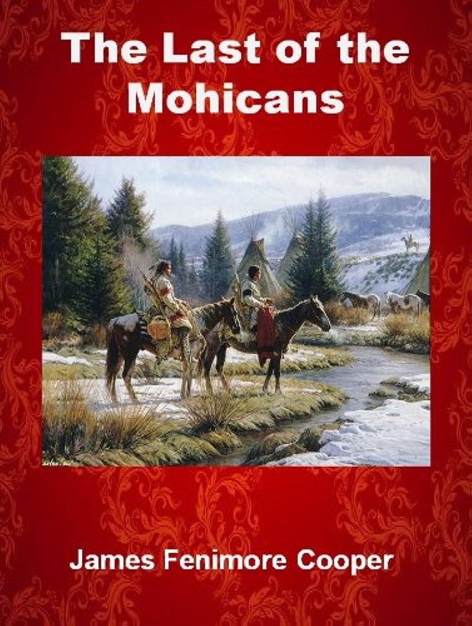 アルカトラズ島国勢調査森The Last of the Mohicans  (with Illustrations) (Cooper's Leatherstocking Tales Book 2) (English Edition)