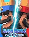 Clash royale Color by Number: Clash royale Coloring Book An Adult Coloring Book For Stress-Relief