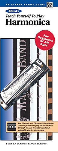 Alfred's Teach Yourself to Play Harmonica: For Beginners of All Ages, Comb Bound Book (Teach Yourself Series)