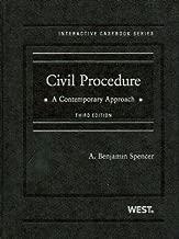 Civil Procedure: A Contemporary Approach (Interactive Casebook Series)