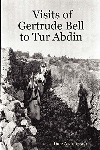 Visits of Gertrude Bell to Tur Abdin