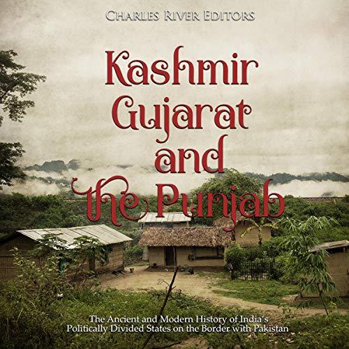 Kashmir, Gujarat, and the Punjab audiobook cover art