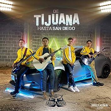 De Tijuana Hasta San Diego