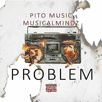 Problem (feat. Musicalmindz)