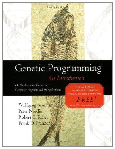 Genetic Programming: An Introduction (The Morgan Kaufmann Series in Artificial Intelligence) (English Edition)