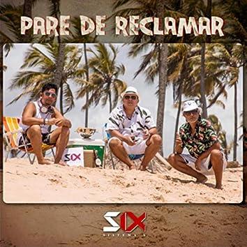 Pare de Reclamar (feat. Golpe Seko)