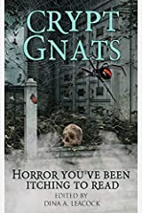 Crypt Gnats: Horror You've Been Itching To Read Paperback