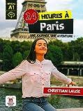 24 heures à Paris. Buch + Audio-Online