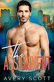 The Assignment by [Avery Scott]