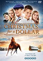 Christmas for a Dollar: The Most Meaningful Gifts Come from the Heart [DVD]