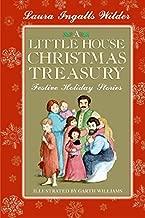 A Little House Christmas Treasury: Festive Holiday Stories