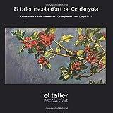El Taller Escola d'Art de Cerdanyola: Exposició dels treballs dels alumnes - Cerdanyola del Vallès (Juny 2019)