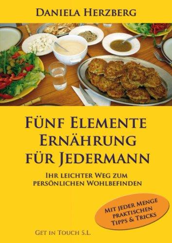 Fünf Elemente Ernährung Für Jedermann
