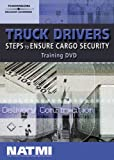 Truck Drivers Steps to Ensure Cargo Security: Training DVD