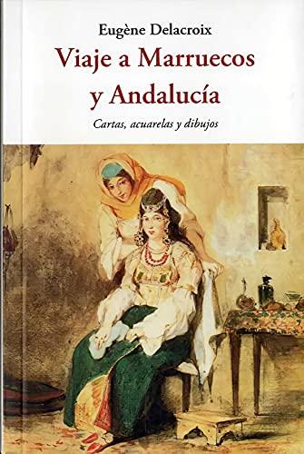 Viaje a Marruecos y Andalucía (Centellas, Band 172)
