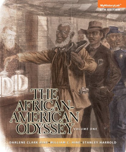 The African-American Odyssey, Volume 1, Books a la Carte NEW MyHistoryLab with eText -- Access Card Package (6th Edition