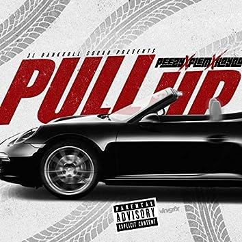 Pull Up (feat. Flem & Peezy)