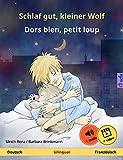 Schlaf gut, kleiner Wolf – Dors bien, petit loup (Deutsch – Französisch): Zweisprachiges Kinderbuch, mit Audio und Video (Sefa Bilinguale Bilderbücher)