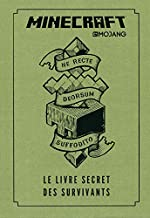 Minecraft : Le Livre secret des survivants - Le Livre secret des survivants - Livre officiel Mojang - De 8 à 12 ans de Joe McLaren