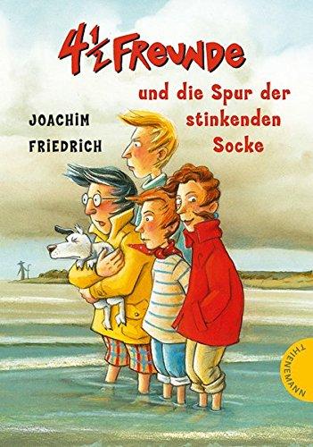 4 1/2 Freunde, Band 12: 4 1/2 Freunde und die Spur der stinkenden Socke (4 ½ Freunde, Band 17743)