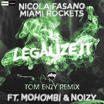 Legalize It (Tom Enzy Remix)