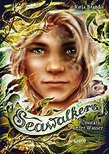 Seawalkers (5). Filmstars unter Wasser: Ein neues Abenteuer der Bestseller-Reihe über Hai-Wandler Tiago und die Schüler de...