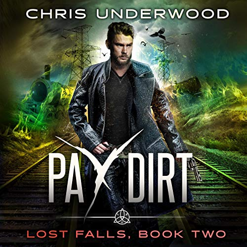 Pay Dirt Audiobook By Chris Underwood cover art