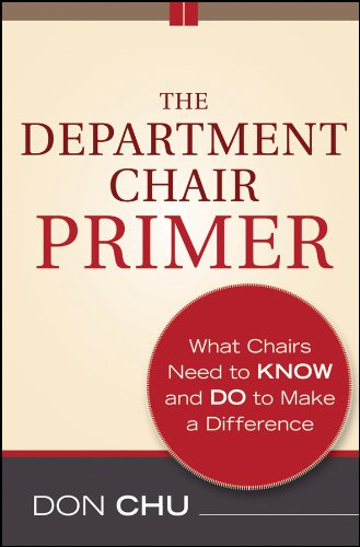 The Department Chair Primer What Chairs Need To Know And Do To Make A Difference