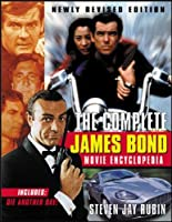 The Complete James Bond Movie Encyclopedia