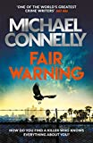 Michael Connelly: Fair Warning