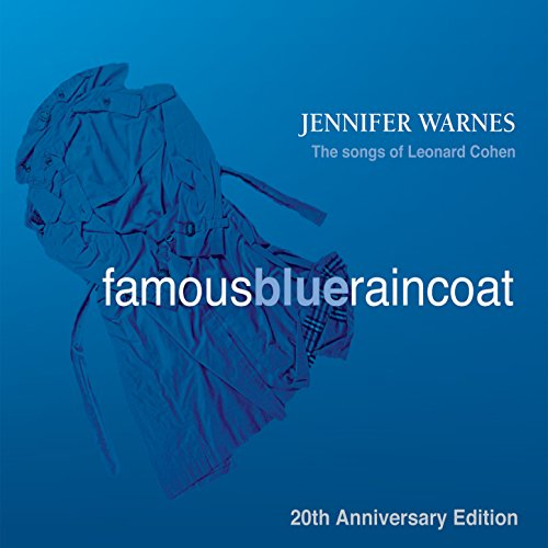 Famous Blue Raincoat: 20th Anniversary Edition (Digitally Remastered)