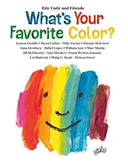 What's Your Favorite Color? (Eric Carle and Friends' What's Your Favorite Book 2) by [Eric Carle]