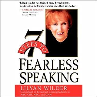 7 Steps to Fearless Speaking                   De :                                                                                                                                 Lilyan Wilder                               Lu par :                                                                                                                                 Lilyan Wilder                      Durée : 2 h et 38 min     Pas de notations     Global 0,0