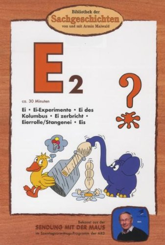 Bibliothek der Sachgeschichten - (E2) Ei-Experimente, Ei des Kolumbus, Stangenei, Eis