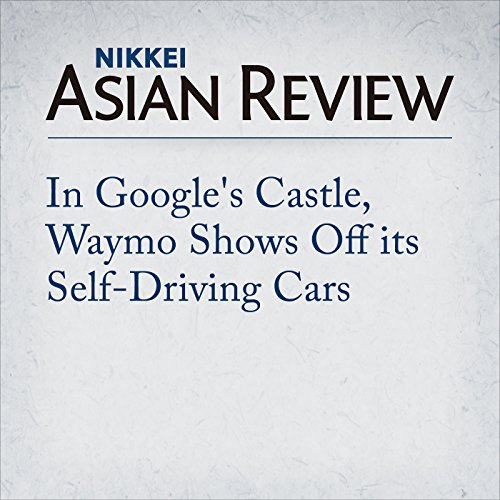 In Google's Castle, Waymo Shows Off its Self-Driving Cars Titelbild