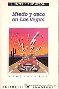 Miedo y asco en Las Vegas par Hunter S. Thompson