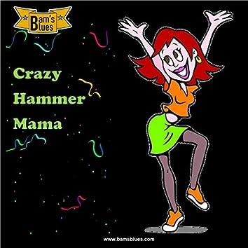 Crazy Hammer Mama