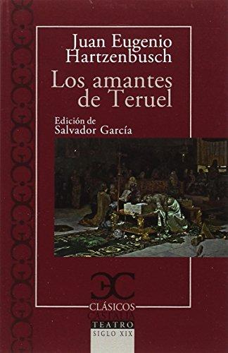 Los amantes de Teruel (CLASICOS CASTALIA)