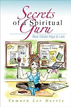 Secrets of a Spiritual Guru (Guru 1) by [Tamara Dorris]