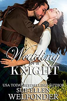 Wedding for a Knight (Highland Knights Book 3) by [Sue-Ellen Welfonder, Allie Mackay]