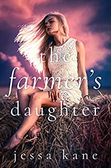 The Farmer's Daughter by [Jessa Kane]