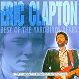Songtexte von The Yardbirds - Eric Clapton: Best of the Yardbirds Years