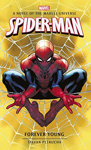 Spider-Man: Forever Young (Marvel novels Book 6) (English Edition)