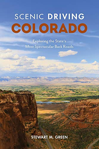 Scenic Driving Colorado: Exploring the State's Most Spectacular Back Roads (English Edition)