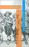 LES TROIS MOUSQUETAIRES - Roman - Format Kindle - 1,82 €
