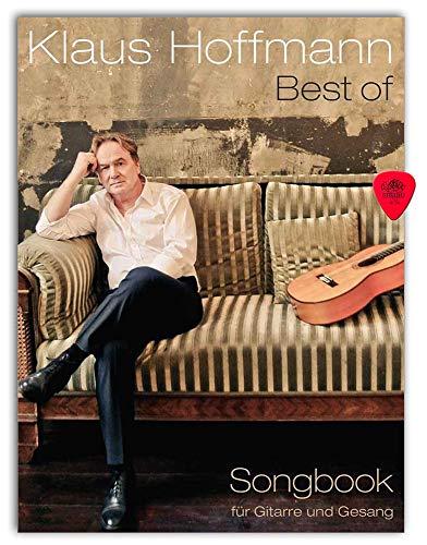 Klaus Hoffmann - Best Of Songbook - 40 Lieder mit Text, Melodielinie und Gitarrenakkorden