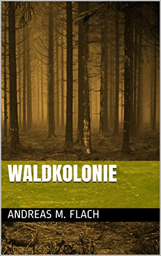 Waldkolonie