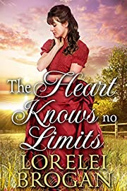 The Heart Knows No Limits: A Historical Western Romance Book